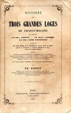 REBOLD, E. Histoire des trois Grandes Loges de Franc-Maçons en France