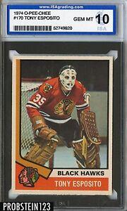 1974 O-PEE-CHEE OPC Hockey #170 Tony Esposito Black Hawks ISA 10 GEM MINT