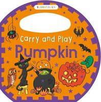 Carry and Play Pumpkin by Bloomsbury Group (Board book, 2015)