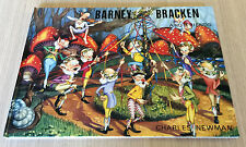 Charles Newman - BARNEY BRACKEN AND FRIENDS - Hardcover Book - 1981 - OOP