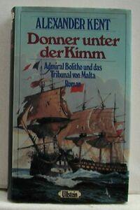 Alexander Kent - Donner unter der Kimm - Admiral Bolitho und das Tribunal von