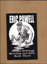 ERIC POWELL DRAWINGS SKETCHES & SUCH BOOK THREE #3 AUTOGRAPH SIGNED /2000 GOON