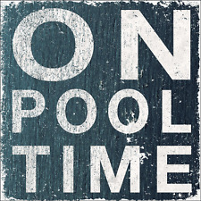 On Pool Time Metal Sign, Summer, Outdoor Living, Home Decor, Wall Accent, Relax