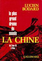 Livre le plus grand drame du monde la Chine Lucien Bodard