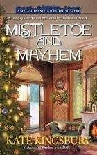 Mistletoe and Mayhem (A Special Pennyfoot Hotel Myst) Kingsbury, Kate Mass Mark