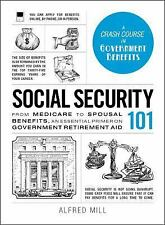 Social Security 101: From Medicare to Spousal Benefits, an Essential-ExLibrary
