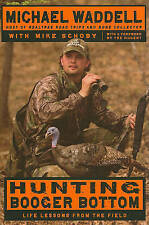 Hunting Booger Bottom: Life Lessons from the Field-ExLibrary
