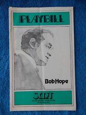The Bob Hope Show - Sunrise Musical Theatre Playbill - January 19th, 1977 - Hope