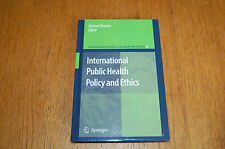 International Public Health Policy & Ethics Ed. Boylan Springer HB 2008