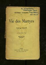 Georges DUHAMEL / Vie des Martyrs 1914-1916 1919