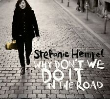 Stefanie Hempel - Why Don't We Do It in the Road