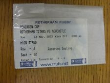 16/11/2003 Ticket: Rugby Union, Rotherham v Newcastle [Powergen Cup] . Thanks fo