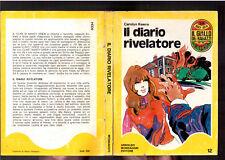 IL DIARIO RIVELATORE - CAROLYN KEENE GIALLO RAGAZZI N.12 - 1971