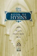 THE ONE YEAR BOOK OF HYMNS - BROWN, ROBERT K. (COM)/ NORTON, MARK R. (COM)/ PETE