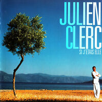 Julien Clerc ‎CD Si J'Étais Elle - France (M/M)