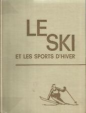 LE SKI ET LES SPORTS D'HIVER /TOME I°_ LAVAIL 1960_ SCI _ DISCESA, SLALOM, FONDO