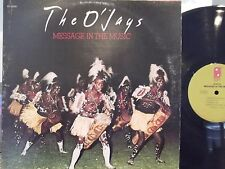 THE O'JAYS MESSAGE IN THE MUSIC LP ON PHILADELPHIA INTERNATIONAL LABEL