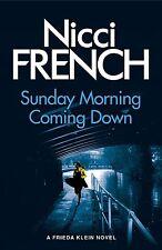Sunday Morning Coming Down : Un Frieda Klein Novedosa (7) por NICCI francés