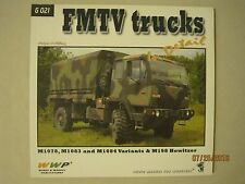 FMTV Trucks In Detail - M1078, M1083 and M1084 Variants & M198 Howitzer- WWP