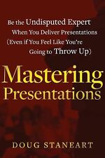 MASTERING PRESENTATIONS by DOUG STANEART CEO OF LEADER'S INSTITUTE - FREE SHIP