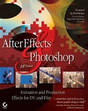 After Effects and Photoshop: Animation and Producti... by Foster, Jeff Paperback