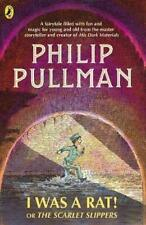 I Was a Rat or The Scarlet Slippers by Philip Pullman Paperback Book Ship