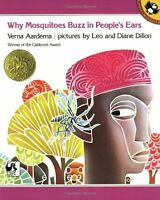 Why Mosquitoes Buzz in Peoples Ears: A West African Tale by Verna Aardema