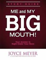 Me and My Big Mouth! Study Guide: The Answer is Right Under Your Nose, Meyer, Jo