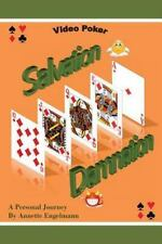 Video Poker - Salvation or Damnation - a Personal Journey by Annette...