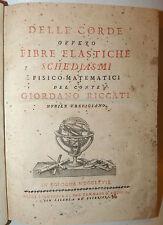 RICCATI Giordano : Delle Corde ovvero Fibre Elastiche Schediasmi - Bologna 1767