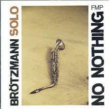 No Nothing by Peter Brötzmann (CD, May-1991, Fmp) brotzmann