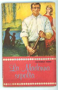 PESCI CATERINA LA MADONNA SEPOLTA SEI  1962 COLLANA LUCCIOLE 10