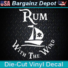 Vinyl Decal.. RUM WITH THE WIND .. Pirate Life Boat Car Laptop Sticker Decal
