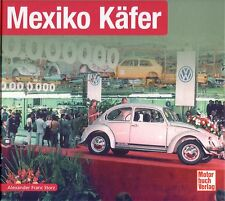 Book - Mexico VW Beetle 1978 2003 - Mexiko Kafer - Brochure Photos - Storz