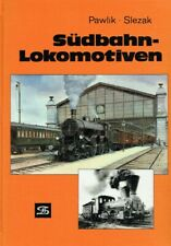 Slezak, Josef O; Pawlik, Hans P - Südbahn-Lokomotiven