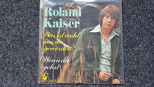 Roland Kaiser - Was ist wohl aus ihr geworden? 7'' Single