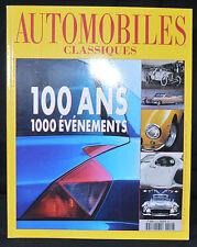 Automobiles Classiques n°110, 2000, 100 ans, 1000 événements, excellent état