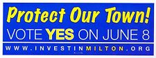 PROTECT MILTON MASSACHUSETTS Bumper Sticker MASS MA Norfolk County INVEST Yes