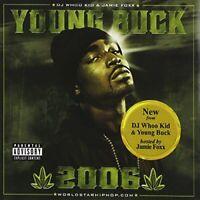 Young Buck - Chronic 2006 (CD) (2006)