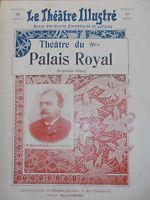 RARE PROGRAMME THÉÂTRE DU PALAIS ROYAL ANNÉE 1900  VOIR SCAN  ( ref 15 )