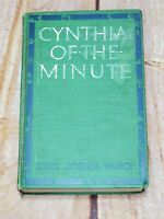 1911 CYNTHIA OF THE MINUTE by Louis Joseph Vance ~ Vintage HB Romance Book novel