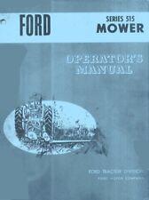 Ford 515 Mower 14-278 279 288 289 318 319 3000 4000 5000 6000 Operators Manual
