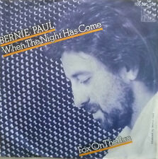 """7"""" 1984 KULT VG++ ! BERNIE PAUL When The Night Has Come"""