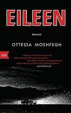 Eileen: Roman von Moshfegh, Ottessa | Buch | Zustand sehr gut