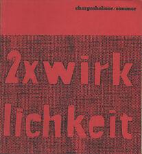 CHARGESHEIMER / SOMMER. 2 x Wirklichkeit. Galerie Seide Hannover, 1958. E.O.