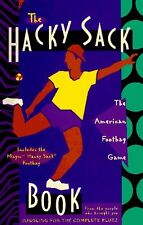 The Hacky-Sack Book: An Illustrated Guide to the N