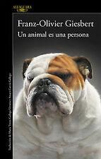 Un animal es una persona. NUEVO. Nacional URGENTE/Internac. económico. LITERATUR
