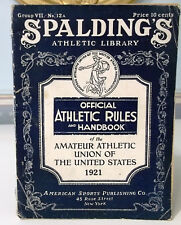Spalding's AAU Official Athletic Rules & Handbook 1921 Complete For All Sports