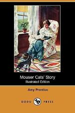 Mouser Cats' Story by Amy Prentice (2007, Paperback)