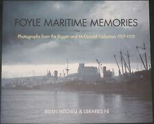 FOYLE MARITIME MEMORIES Derry History Docks Ships NEW Northern Ireland 1927-1939